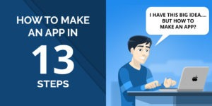 Details how to make a successful app