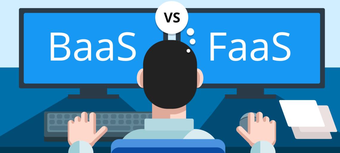 BaaS vs FaaS – Qual a diferença?