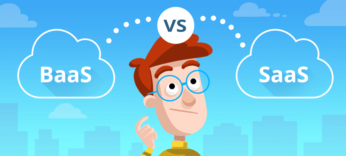 BaaS vs SaaS: What's the difference?