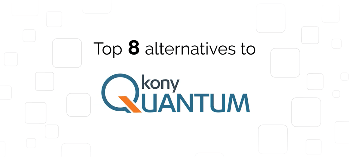 Kony Quantum Alternatives: Top 8 Providers
