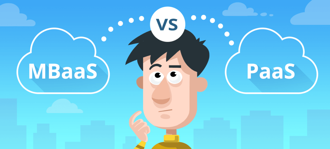 MBaaS vs PaaS – What's the Difference?