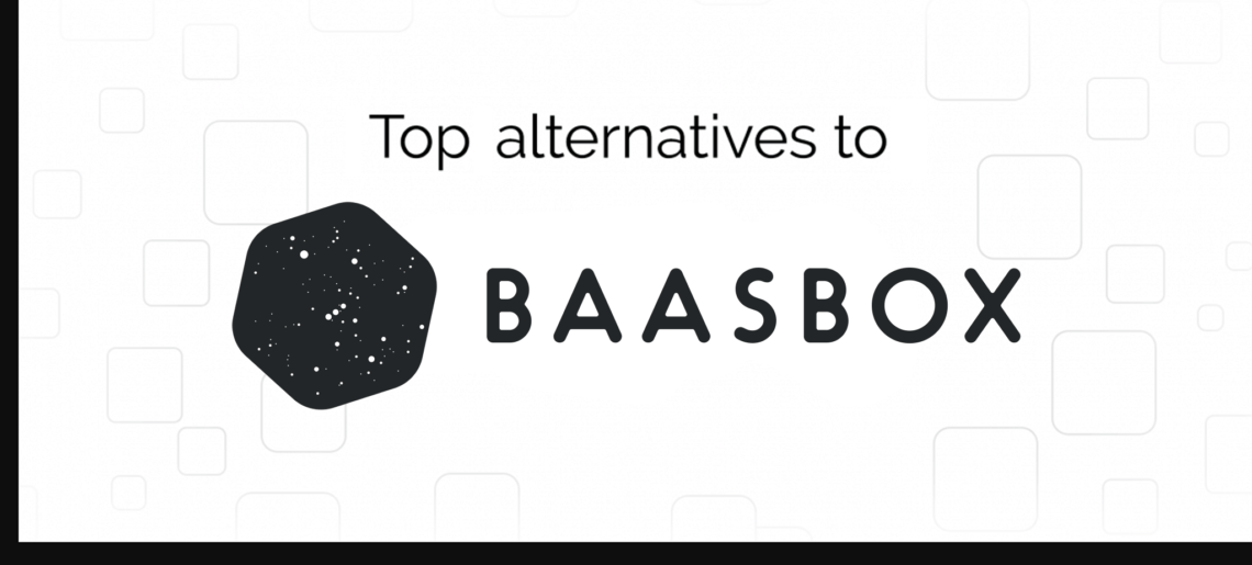 BaasBox Alternatives: Top 3 Competitors