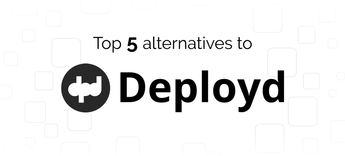 Deployd Alternatives: Top 5 Competitors