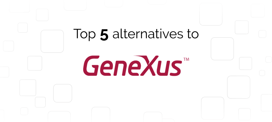 Genexus Alternatives: Top 5 Competitors