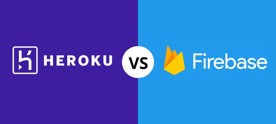 Heroku vs Firebase