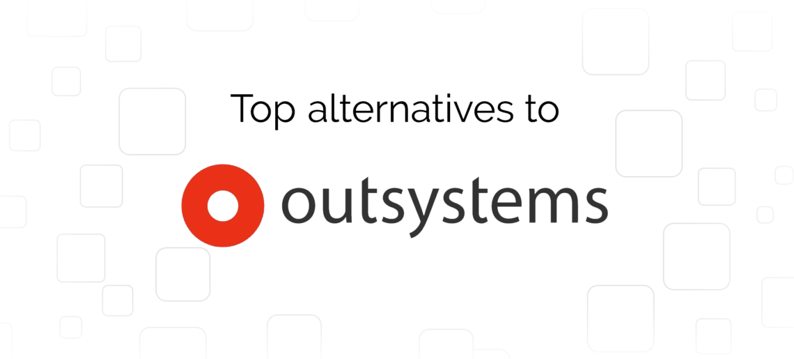 Outsystems Alternatives: Top 5 Providers