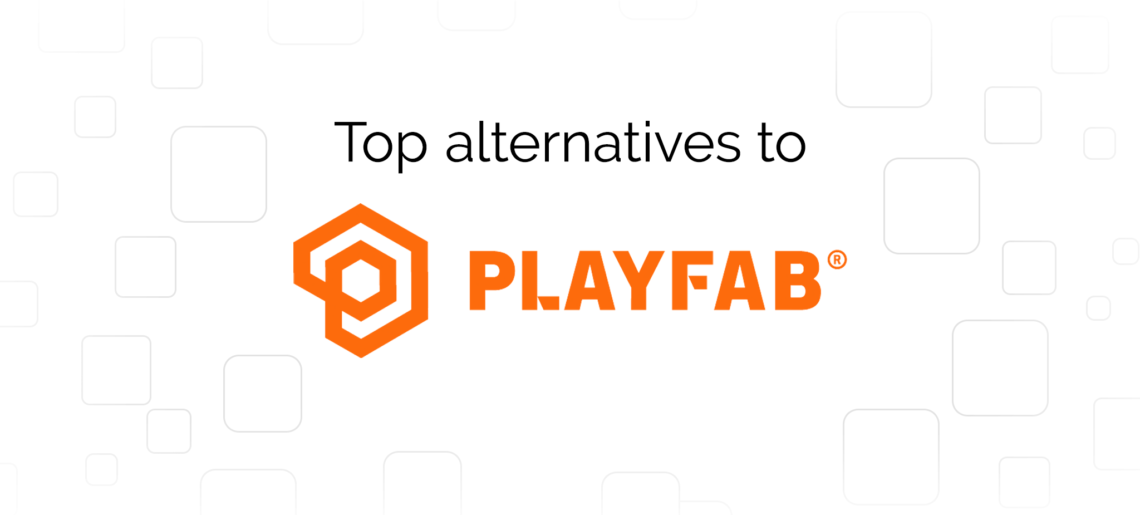 The Best PlayFab Alternatives