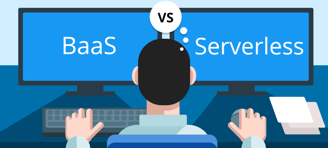 BaaS vs Serverless | Learn the differences