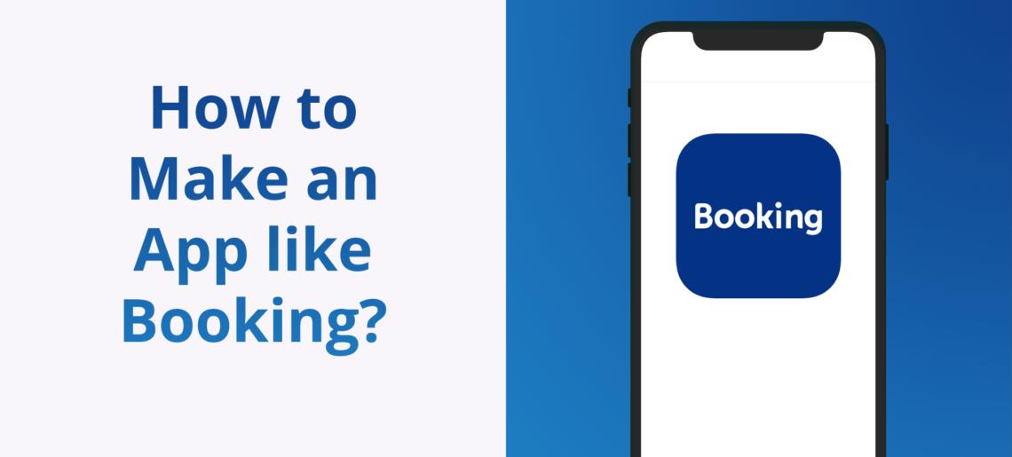 Como criar um aplicativo de hotel como o Booking.com?