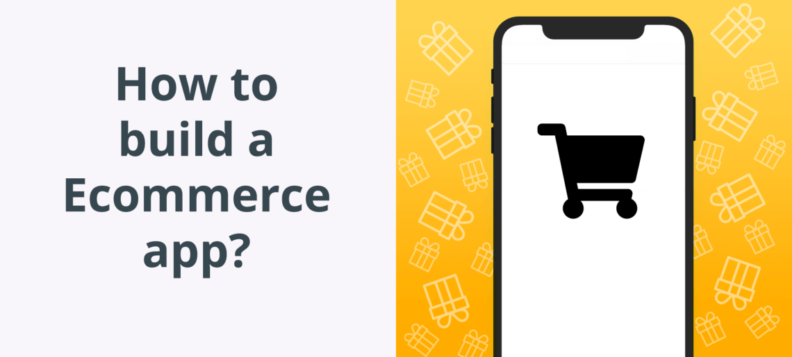 How to build a Ecommerce app?
