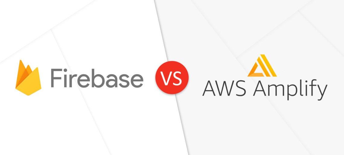 Firebase vs. AWS Amplify