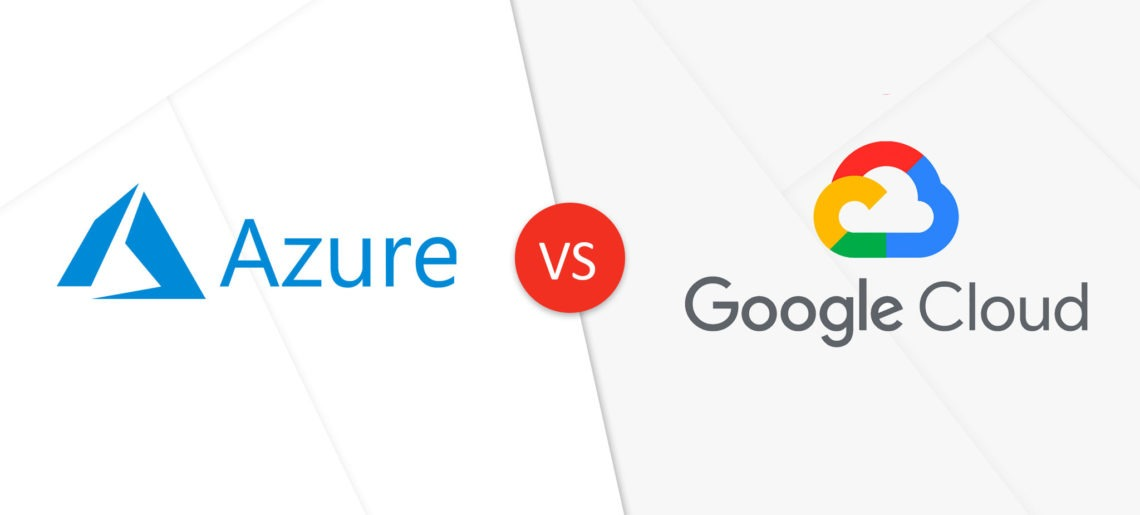 Azure vs Google Cloud