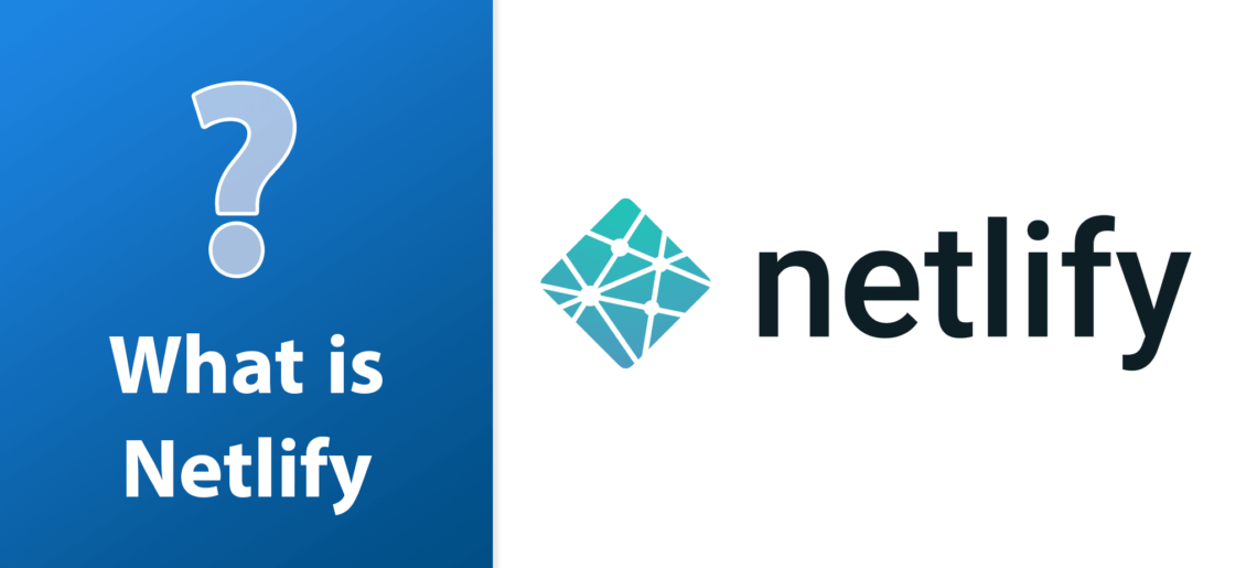 What is Netlify?