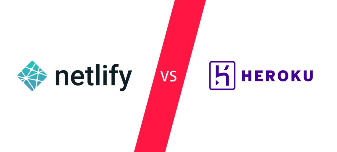 Heroku vs. Netlify | Comparação