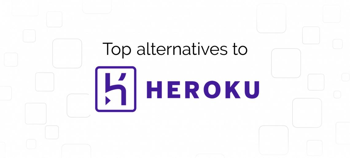 Las mejores alternativas a Heroku
