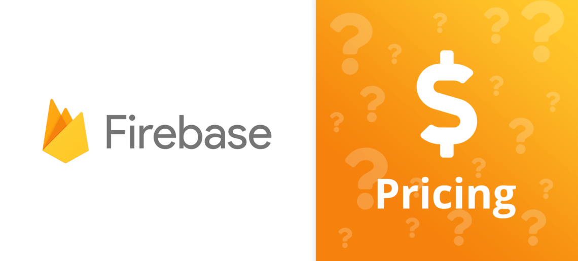 Google Firebase Pricing for Dummies